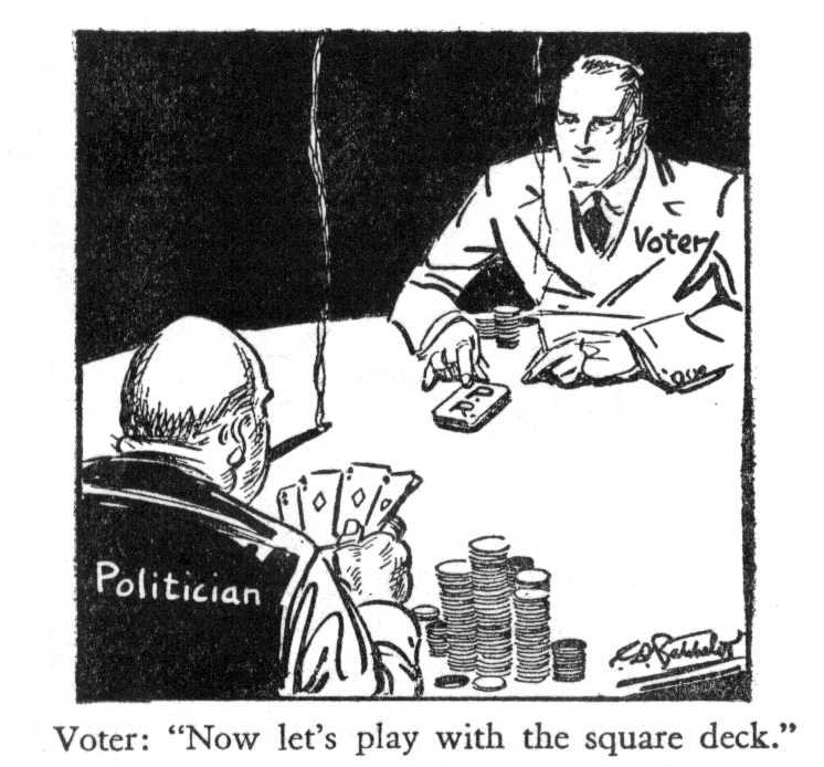 Cartoon: A voter is playing cards with a politician. The voter suggests playing with the \