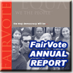 2006 FairVote Annual Report